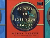 50 Ways to Lose Your Glasses | Warby Parker |