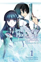 The Irregular at Magic High School 1 | Tsutomu Satou; Kana Ishida |