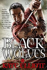 Black Wolves | Kate Elliott |
