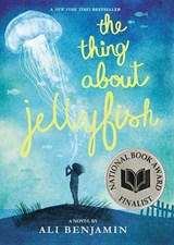 The Thing About Jellyfish | Ali Benjamin |
