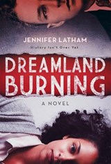 Dreamland Burning | Jennifer Latham |