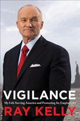 Vigilance | Ray Kelly |
