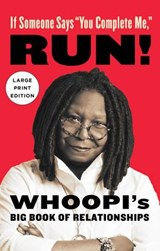 "If Someone Says ""You Complete Me,"" Run! 
