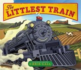 The Littlest Train | Chris Gall |