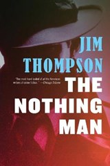 The Nothing Man | Jim Thompson |