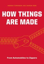 How Things Are Made | Terranova, Andrew ; Rose, Sharon |