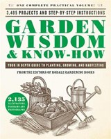 Garden Wisdom & Know-How | Editors of Rodale Gardening Books |