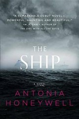 The Ship | Antonia Honeywell |