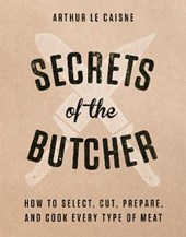 Secrets of the Butcher | Arthur Le Caisne |