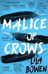 Malice of Crows | Lila Bowen |