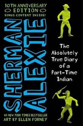 The Absolutely True Diary of a Part-Time Indian | Sherman Alexie |