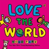 Love the World | Todd Parr |