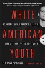 White American Youth | Christian Picciolini |
