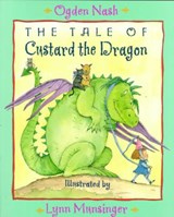 The Tale of Custard the Dragon | Ogden Nash |