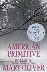 American Primitive | Mary Oliver |