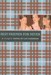 Best Friends for Never | Lisi Harrison |