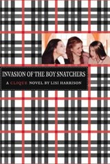 Invasion of the Boy Snatchers | Lisi Harrison |