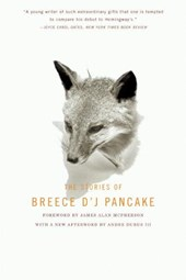 The Stories of Breece D'J Pancake | Breece D'j Pancake |