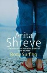 Body Surfing | Anita Shreve |