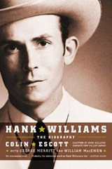 Hank Williams | Escott, Colin ; Merritt, George ; MacEwen, William |