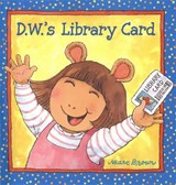 D.w.'s Library Card | Marc Tolon Brown |