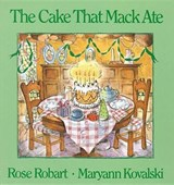 The Cake That Mack Ate | Rose Robart |