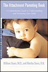 The Attachment Parenting Book | William Sears |