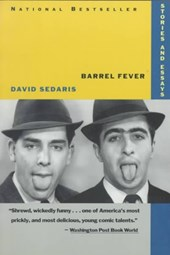 Barrel Fever | David Sedaris |
