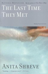 The Last Time They Met | Anita Shreve |