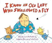 I Know an Old Lady Who Swallowed a Fly | Nadine Bernard Westcott |