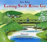Letting Swift River Go | Jane Yolen |