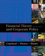 Financial Theory and Corporate Policy | Thomas E. Copeland |