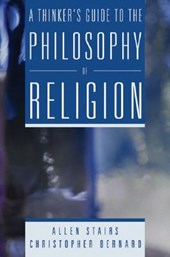 A Thinker's Guide to the Philosophy of Religion
