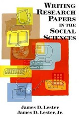 Writing Research Papers In The Social Sciences | James D. Lester |