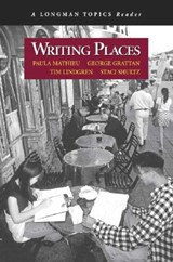 Writing Places (a Longman Topics Reader) | Paula Mathieu |