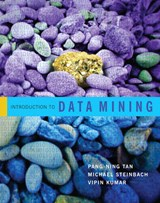 Introduction to Data Mining | Tan, Pang-Ning ; Steinbach, Michael ; Kumar, Vipin |