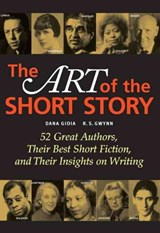 The Art of the Short Story | Gioia, Dana ; Gwynn, R. S. |