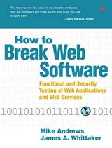 How to Break Web Software | Mike Andrews |