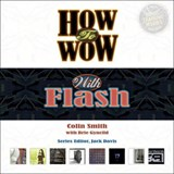 How to Wow with Flash | Colin Smith |