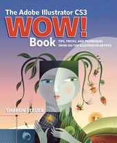 The Adobe Illustrator CS3 Wow! Book