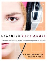 Learning Core Audio | Kevin Avila |