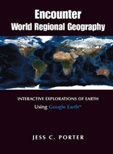 Encounter World Regional Geography | Jess C. Porter |