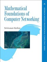 Mathematical Foundations of Computer Networking | Srinivasan Keshav |