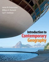 Introduction to Contemporary Geography | James M. Rubenstein |
