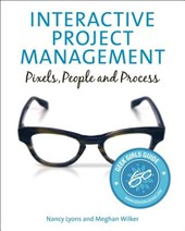 Interactive Project Management | Lyons, Nancy ; Wilker, Meghan |