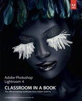 Adobe Photoshop Lightroom 4 Classroom in a Book | auteur onbekend |