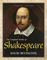 The Complete Works of Shakespeare | David Bevington |
