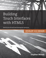 Building Touch Interfaces with HTML5 | Stephen Woods |