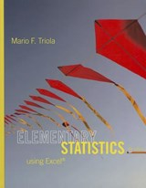 Elementary Statistics Using Excel + MyStatLab with Pearson eText Access Card | Mario F. Triola |