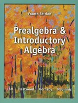Prealgebra and Introductory Algebra | Lial, Margaret; Hestwood, Diana |